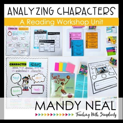 Analyzing Characters Reading Workshop Unit