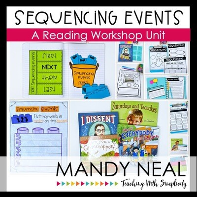 Sequencing Events Reading Workshop Unit (Printable)