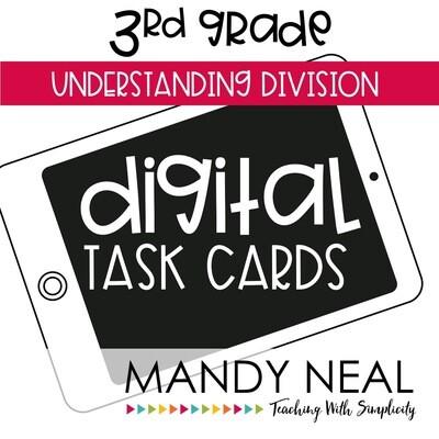 Third Grade Digital Math Task Cards ~ Understanding Division