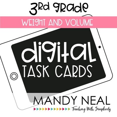 Third Grade Digital Math Task Cards ~ Weight and Volume