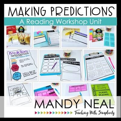 Making Predictions Reading Workshop Unit (Printable)