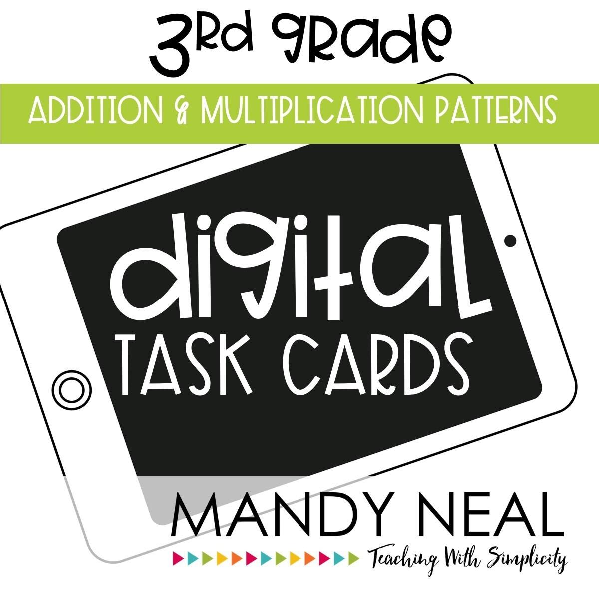 Third Grade Digital Math Task Cards ~ Addition and Multiplication Patterns