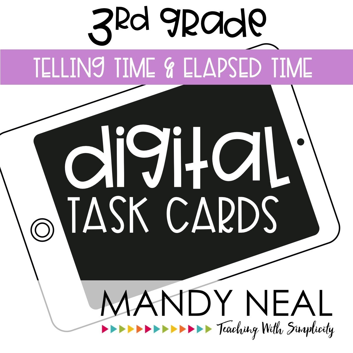 Third Grade Digital Math Task Cards ~ Telling Time & Elapsed Time
