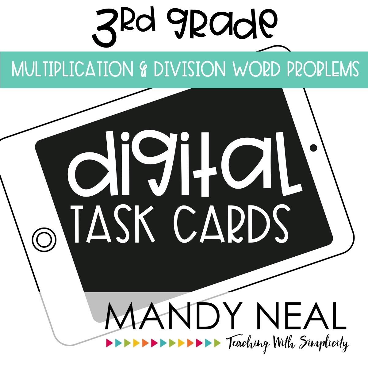Third Grade Digital Math Task Cards ~ Multiplication & Division Word Problems