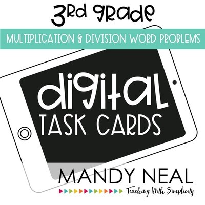 Third Grade Digital Math Task Cards ~ Multiplication & Division Word Problems