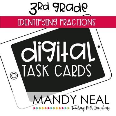 Third Grade Digital Math Task Cards ~ Identifying Fractions
