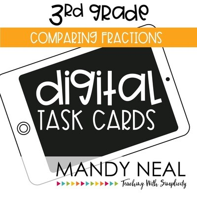 Third Grade Digital Math Task Cards ~ Comparing Fractions