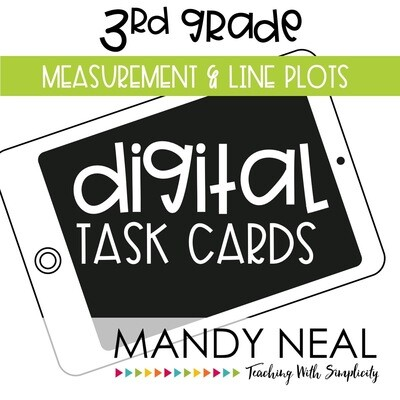 Third Grade Digital Math Task Cards ~ Measurement and Line Plots