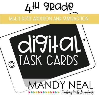 Fourth Grade Digital Math Task Cards ~ Multi-Digit Addition and Subtraction