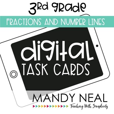 Third Grade Digital Math Task Cards ~ Fractions & Number Lines