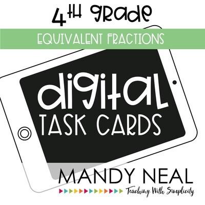Fourth Grade Digital Math Task Cards ~ Equivalent Fractions