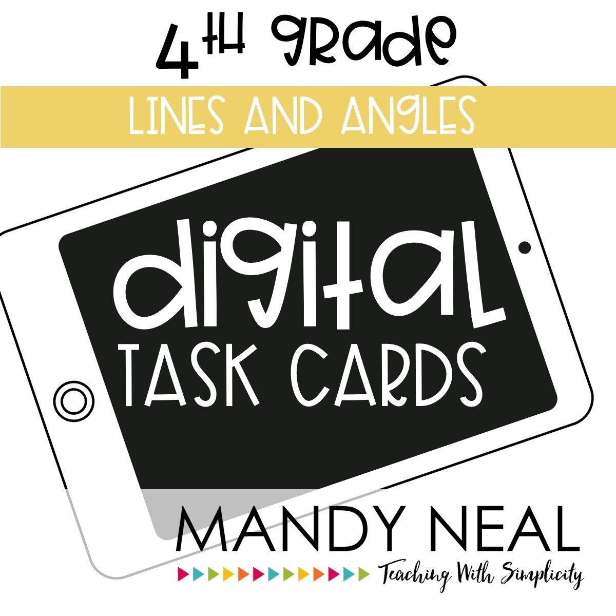 Fourth Grade Digital Math Task Cards ~ Lines and Angles