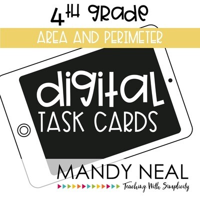 Fourth Grade Digital Math Task Cards ~ Area and Perimeter