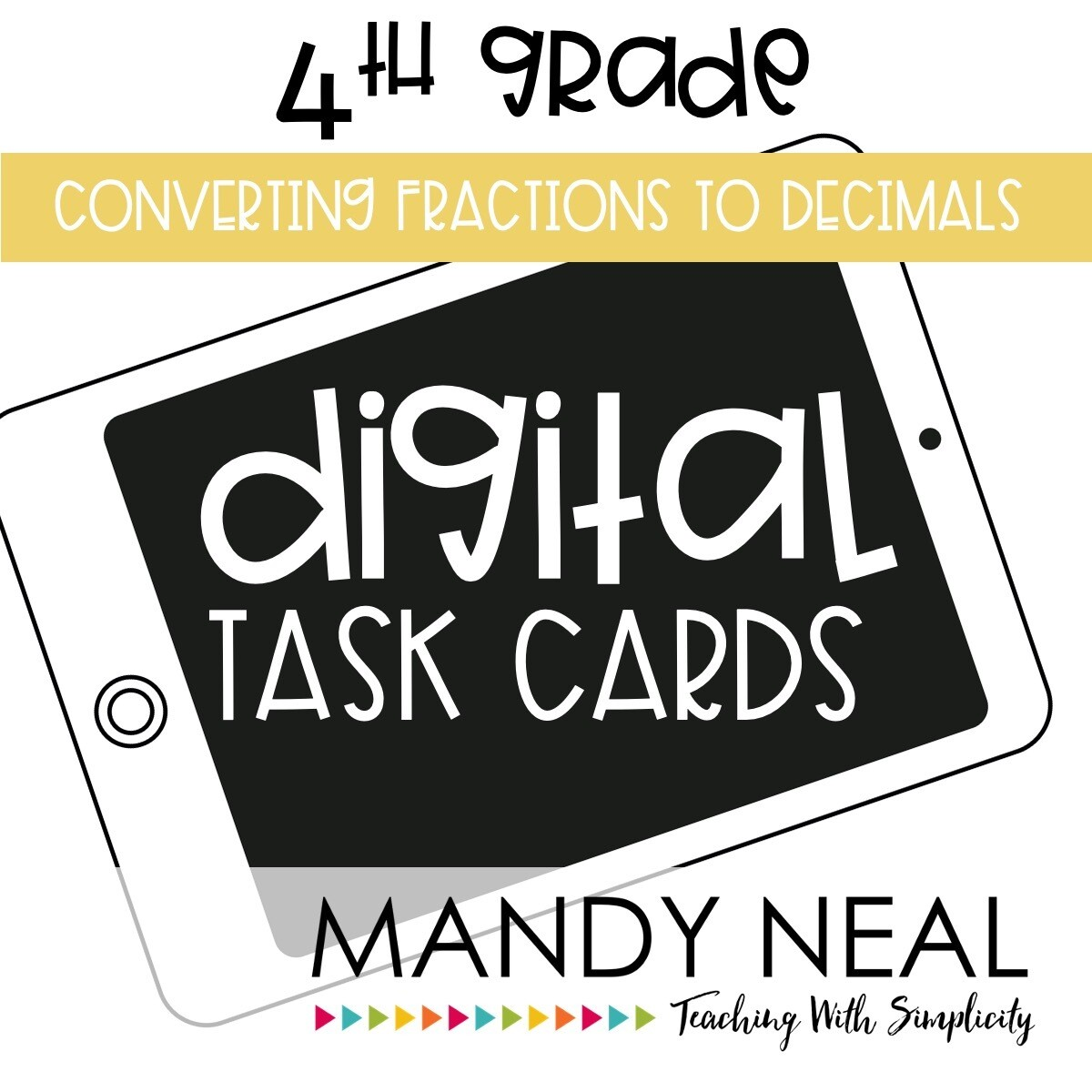 Fourth Grade Digital Math Task Cards ~ Converting Fractions to Decimals