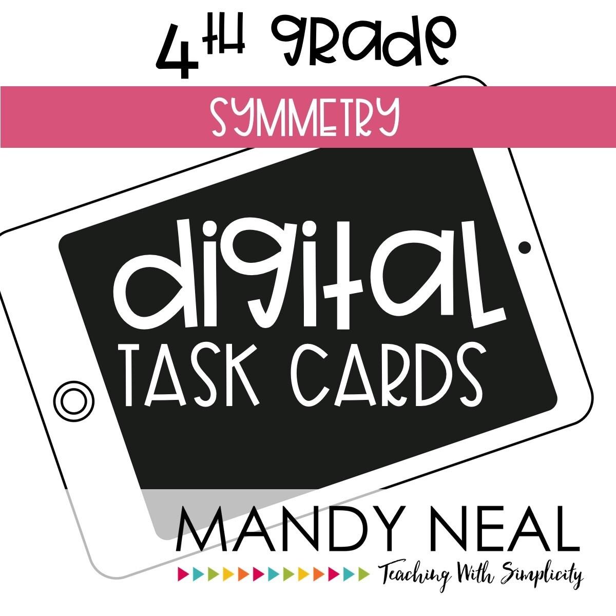 Fourth Grade Digital Math Task Cards ~ Symmetry