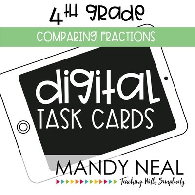 Fourth Grade Digital Math Task Cards ~ Comparing Fractions
