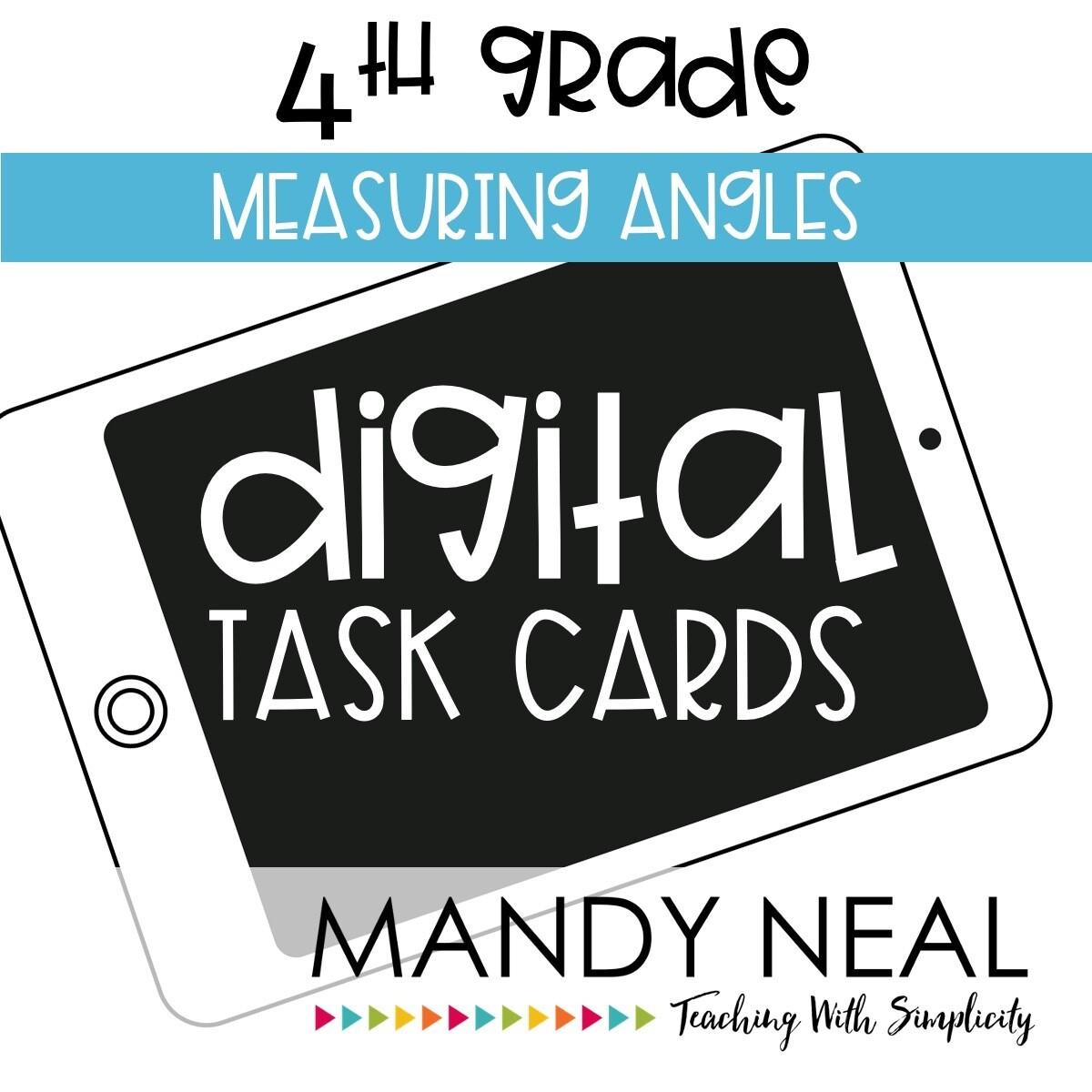 Fourth Grade Digital Math Task Cards ~ Measuring Angles