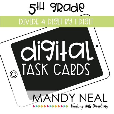 Fifth Grade Digital Math Task Cards ~ Divide 4 digit by 1 digit