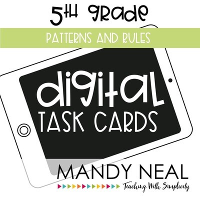 Fifth Grade Digital Math Task Cards ~ Patterns and Rules