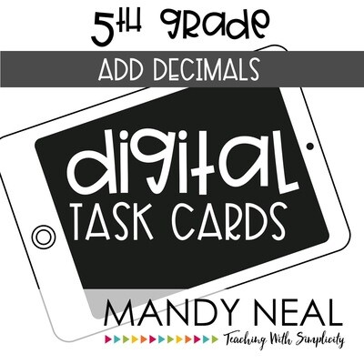 Fifth Grade Digital Math Task Cards ~ Add Decimals