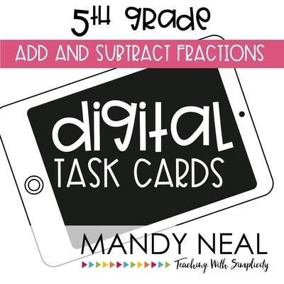 Fifth Grade Digital Math Task Cards ~ Add & Subtract Fraction
