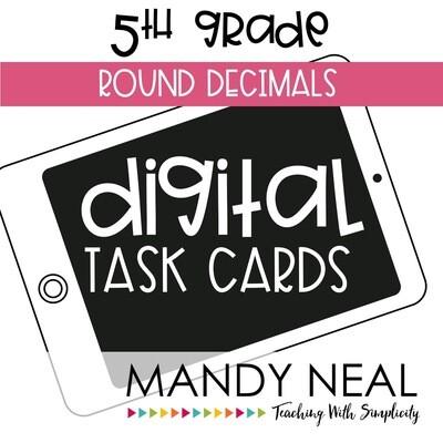 Fifth Grade Digital Math Task Cards ~ Round Decimals