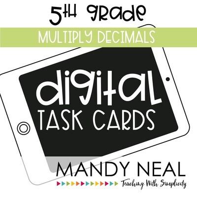 Fifth Grade Digital Math Task Cards ~ Multiply Decimals
