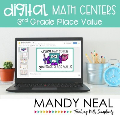 Third Grade Digital Math Centers Place Value