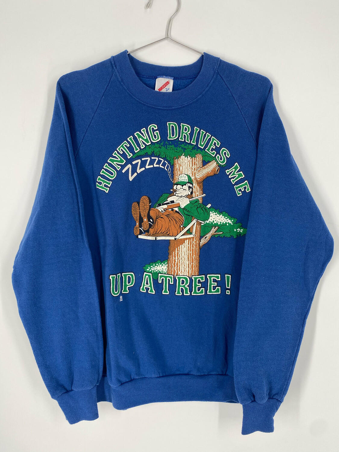 Hunting Drives Me Up A Tree! Vintage Crewneck Sweatshirt Size L