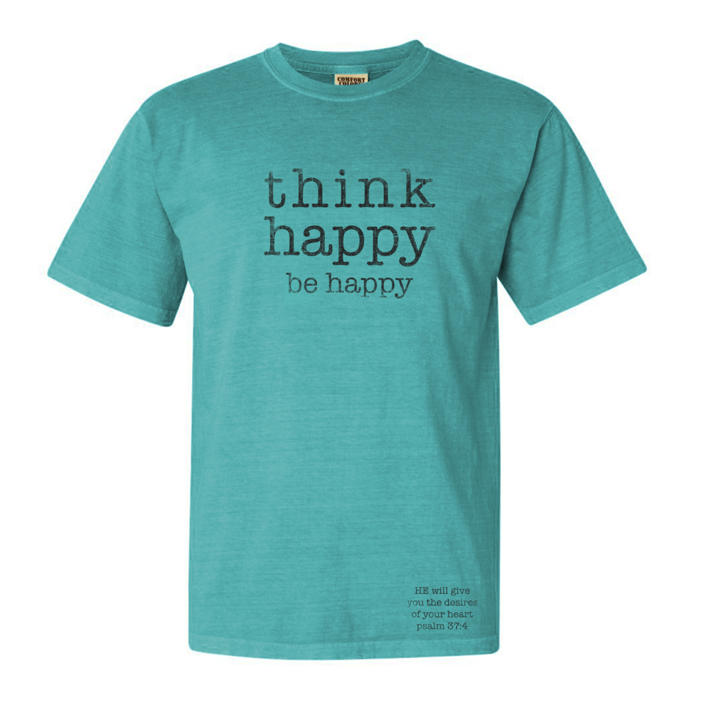 Rusty Nails Think Happy Be Happy Tshirt