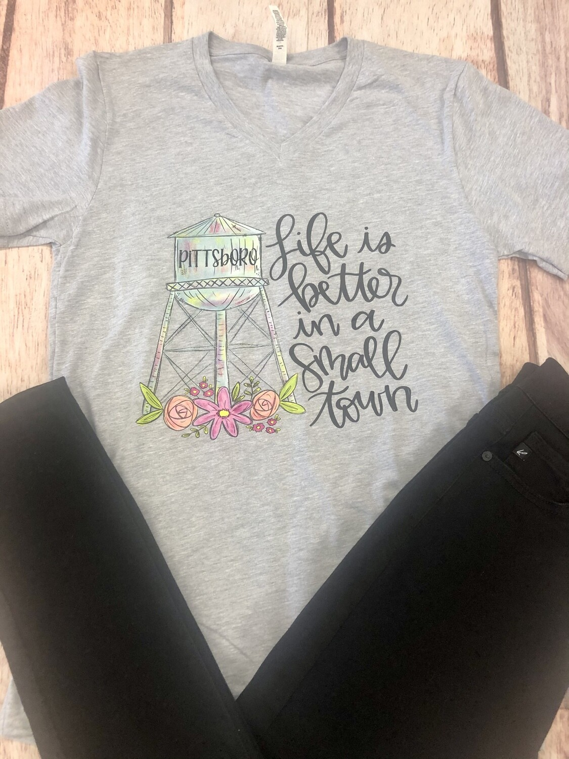 Life Is Better In A Small Town- Pittsboro V-Neck