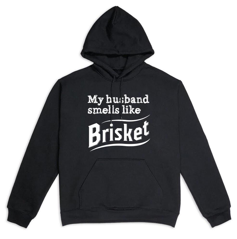 ТОЛСТОВКА MY HUSBAND SMELLS LIKE BRISKET
