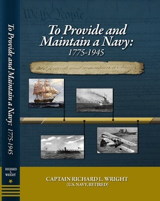 To Provide and Maintain a Navy 1775-1945