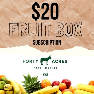$20 Fruit Box Subscription