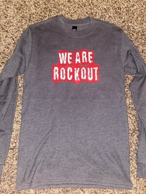 We Are ROCKOUT T Shirt