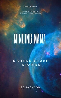 Minding Mama & Other Short Stories