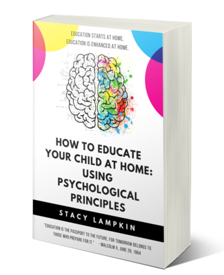 PRE-ORDER How to Educate Your Child at Home: Using Psychological Principles