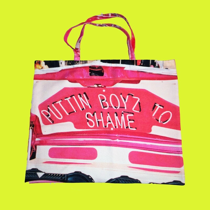 Putting Boyz To Shame BAG