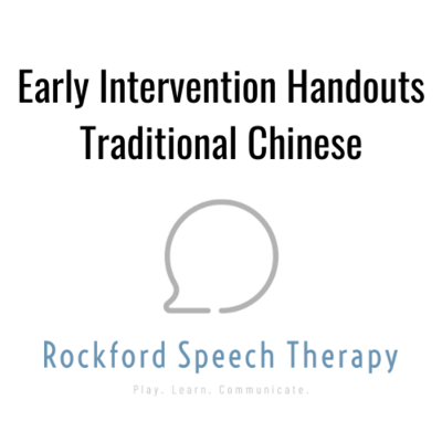 Early Intervention Handouts -Traditional Chinese