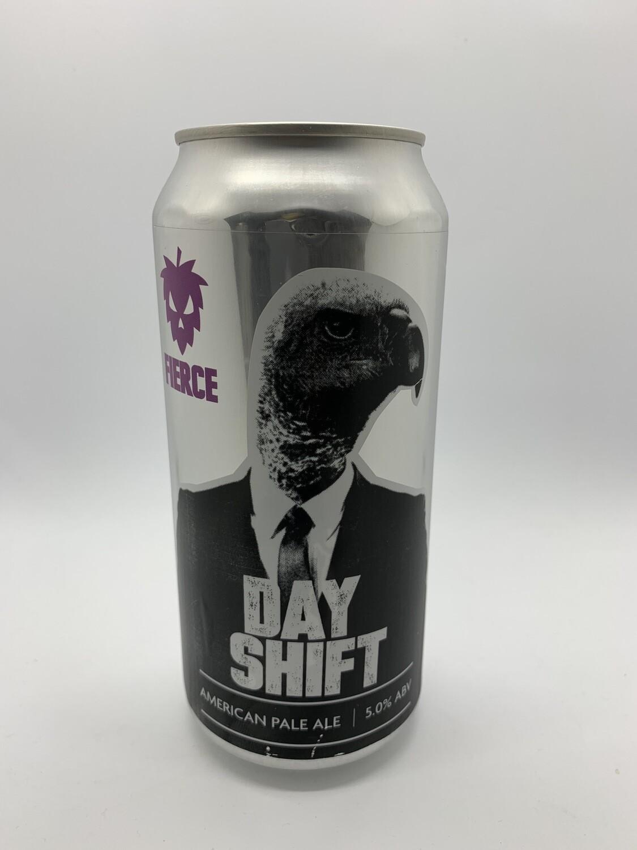 Fierce - Day Shift