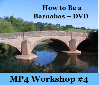 How to be a Barnabas - Workshop 4 -