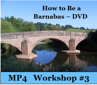 How to Be a Barnabas - Workshop 3 -