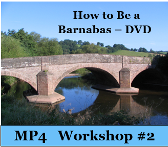 How to Be a Barnabas - Workshop 2-