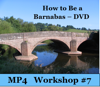 How to Be a Barnabas - Workshop 7 -