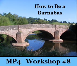 How to Be a Barnabas - Workshop 8 -