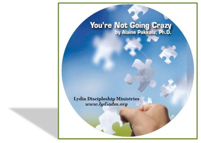 You're Not Going Crazy,  CD - by Alaine Pakkala, Ph.D.