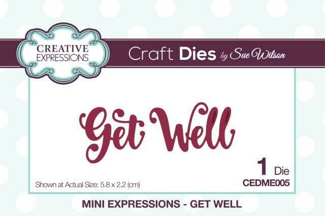 Sue Wilson - Mini Expressions Collection - Get Well Die