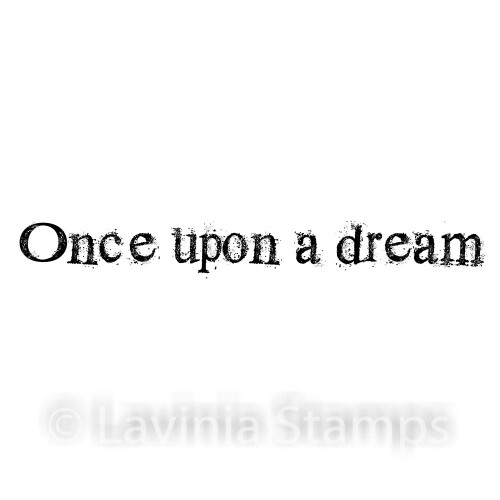 Lavinia Stamps - Once Upon a Dream