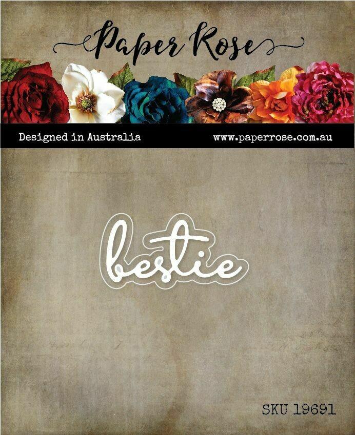 Paper Rose Metal Die - Bestie Fine Script