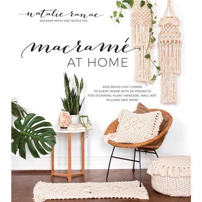 Macrame at Home Book - Natalie Ranae